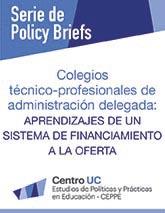 Colegios técnico-profesionales de administración delegada: Aprendizajes de un sistema de financiamiento a la oferta