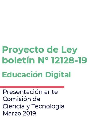 Presentación sobre proyecto de ley de Educación Digital