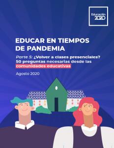 Foto de Educar en tiempos de pandemia. Parte V: ¿Volver a clases presenciales? 50 preguntas necesarias desde las comunidades educativas