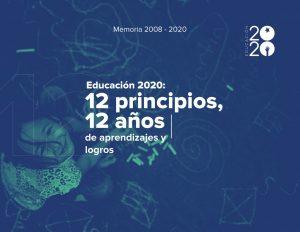 Foto de Memoria 2008-2020. Educación 2020: 12 principios, 12 años de aprendizajes y logros