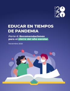 Foto de Educar en tiempos de pandemia. Parte VI: Recomendaciones para el cierre del año escolar