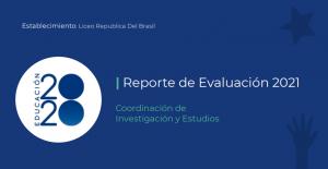 Foto de Primer Informe de Evaluación Liceo República del Brasil
